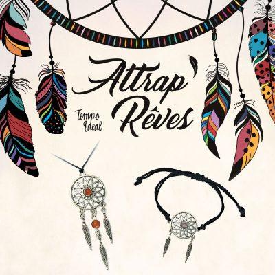 Attrap'Rêves - Pendentifs et Bracelets
